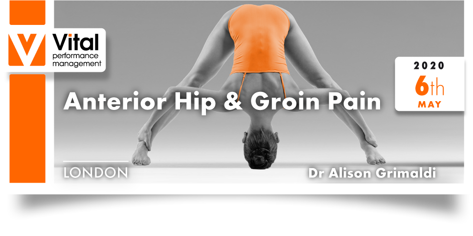 Anterior Hip and Groin Pain Dr. Alison Grimaldi 06 May 2020  London