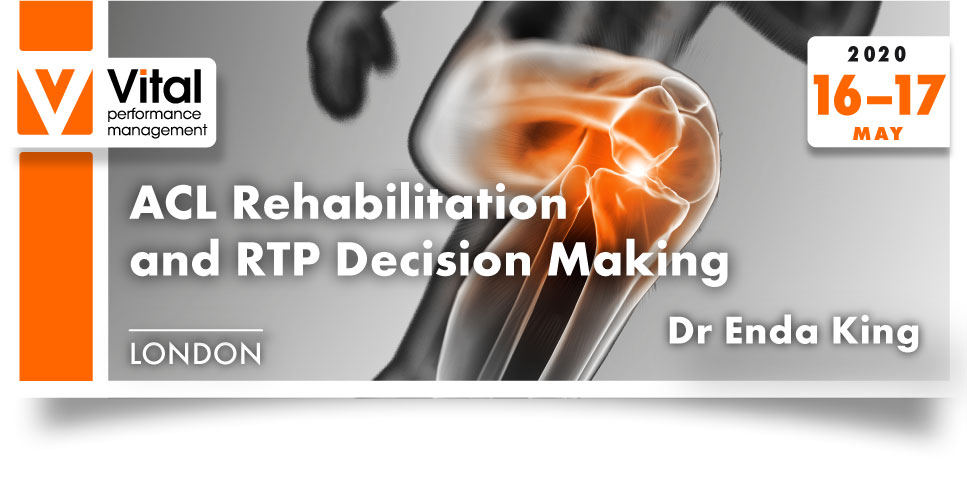 ACL Rehabilitation and RTP Decision Making 16-17052020 with Enda King