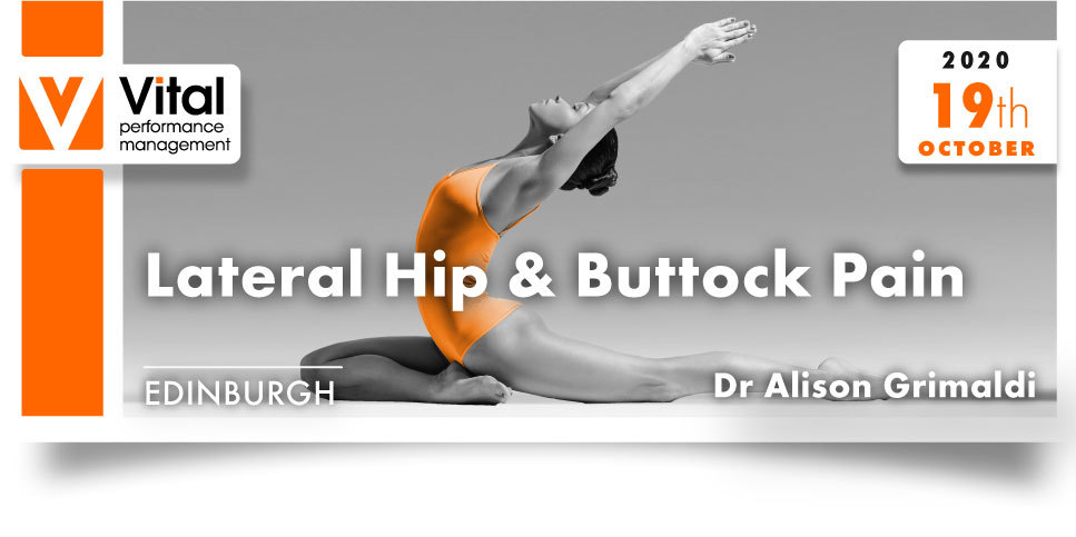 lateral hip and buttock pain 19 October 2020 Dr. Alison Grimaldi Edinburgh