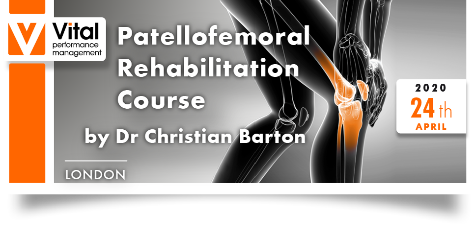 Patellofemoral Rehabilitation Course 24042020 London