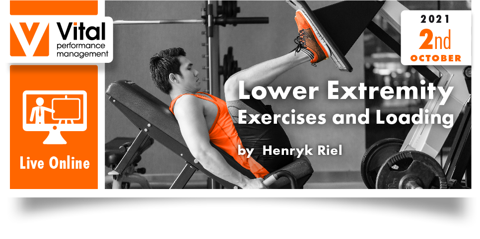 LIVE Online Lower Extremity Exercises and Loading 2nd October 21 - Henrik Riel