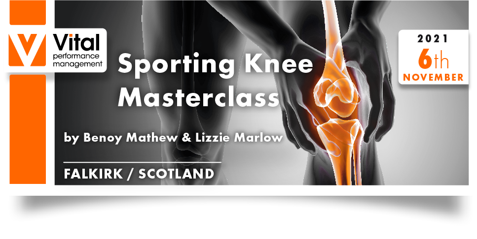 Sporting knee masterclass - Falkirk - 6th November 2021 Benoy Mathew