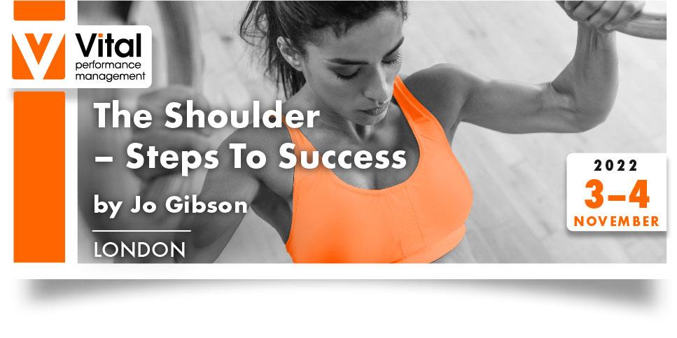 THE SHOULDER STEPS TO SUCCESS 3 4 Nov 2022