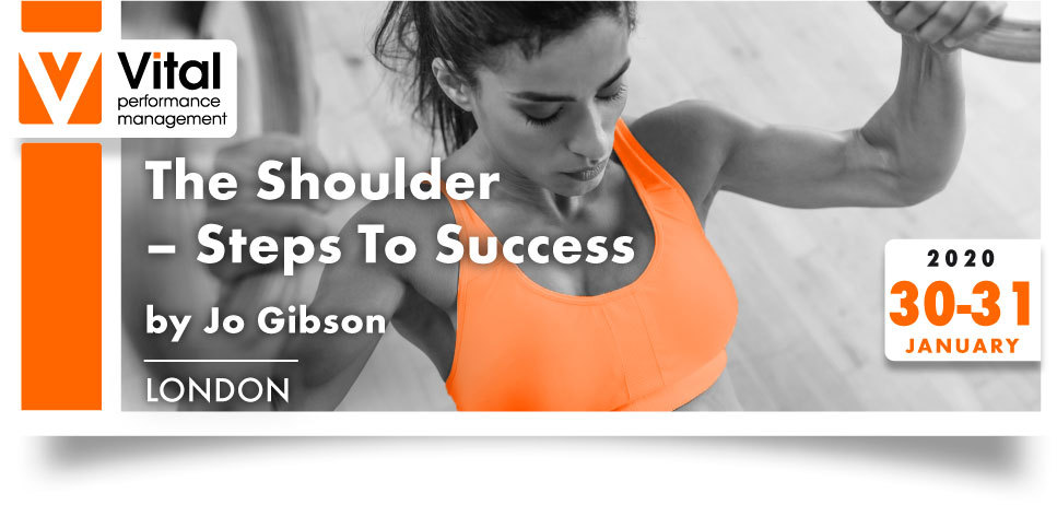 The Shoulder Steps to Success with Jo Gibson 30-31 January 2020