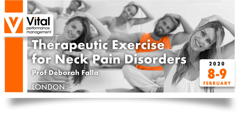 Therapeutic Exercise to Neck Pain Disorders with Deborah Falla 8-9 February 2020