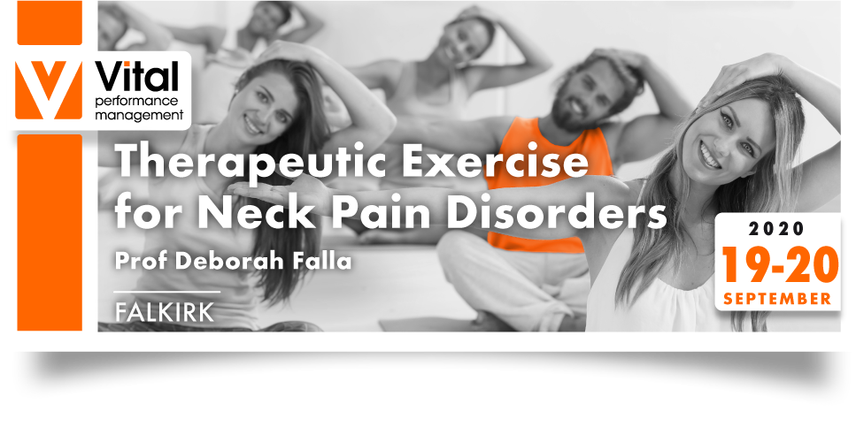 Therapeutic Exercise to Neck Pain Disorders with Deborah Falla 19-20 September 2020